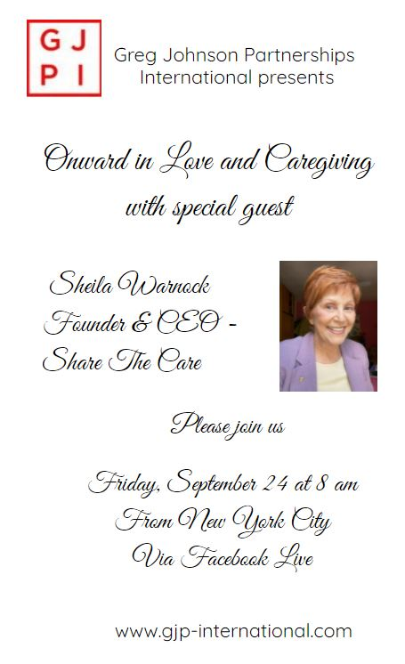 Greg Johnson Partnerships International Presents ONWARD IN LOVE AND CARING with Special Guest Sheila Warnock